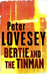 Peter Lovesey - Bertie And The Tinman