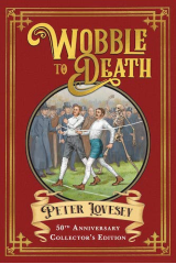 Peter Lovesey - Wobble To Death 50th Anniversary USA edition