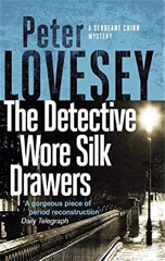 Peter Lovesey - The Detective Wore Silk Drawers
