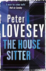 Peter Lovesey - The House Sitter
