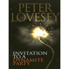 Peter Lovesey - Invitation To A Dynamite Party