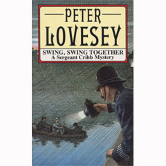Peter Lovesey - Swing, Swing Together