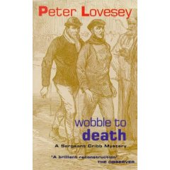 Peter Lovesey - Wobble To Death